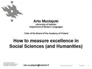 Arto Mustajoki University of Helsinki Department of Modern