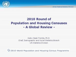 2010 Round of Population and Housing Censuses A