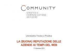 Unindustria Treviso e Proetica LA BUONA REPUTAZIONE DELLE