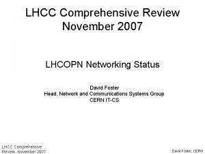 LHCC Comprehensive Review November 2007 LHCOPN Networking Status