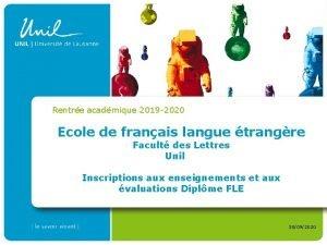Rentre acadmique 2019 2020 Ecole de franais langue