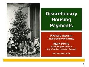 Discretionary Housing Payments Richard Machin Staffordshire University Mark