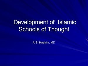 Development of Islamic Schools of Thought A S