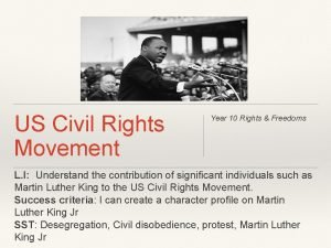 US Civil Rights Movement Year 10 Rights Freedoms