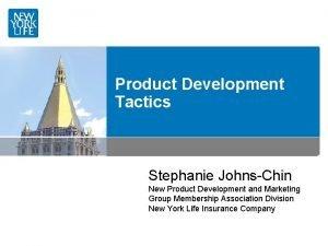 Product Development Tactics Stephanie JohnsChin New Product Development
