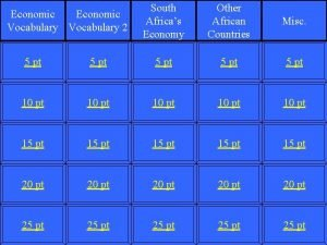 Economic Vocabulary 2 South Africas Economy Other African