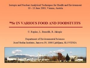 Isotopic and Nuclear Analytical Techniques for Health and