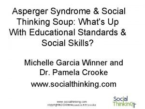 Asperger Syndrome Social Thinking Soup Whats Up With