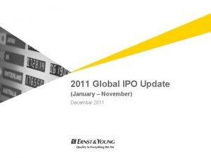 2011 Global IPO Update January November December 2011