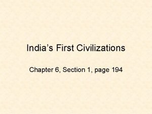 Indias First Civilizations Chapter 6 Section 1 page