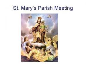St Marys Parish Meeting St Marys Catholic Church