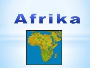 Africk svtadl se rozkld na severn a jin