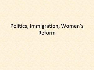 Politics Immigration Womens Reform Politics Laissez Faire Means