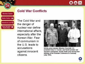 Cold War Conflicts The Cold War and the