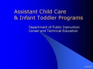 Assistant Child Care Infant Toddler Programs Department of