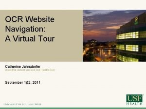 OCR Website Navigation A Virtual Tour Catherine Jahrsdorfer