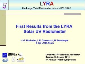 LYRA the LargeYield Radiometer onboard PROBA 2 First