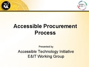 Accessible Procurement Process Presented by Accessible Technology Initiative