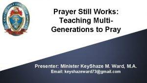 Prayer Still Works Teaching Multi Generations to Pray