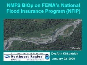 NMFS Bi Op on FEMAs National Flood Insurance