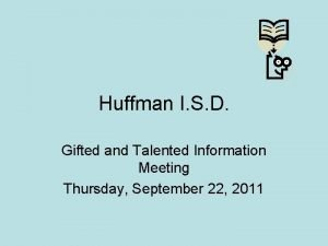 Huffman I S D Gifted and Talented Information