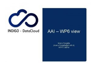 AAI WP 6 view Marco Fargetta marco Fargettact