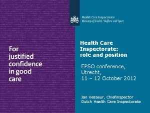Health Care Inspectorate role and position EPSO conference
