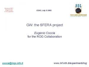 CSN 2 July 5 2005 GW the SFERA