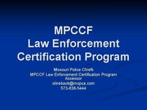 MPCCF Law Enforcement Certification Program Missouri Police Chiefs