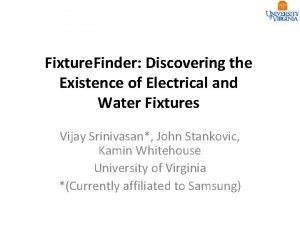 Fixture Finder Discovering the Existence of Electrical and