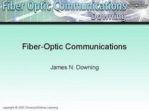 FiberOptic Communications James N Downing Chapter 8 Optical
