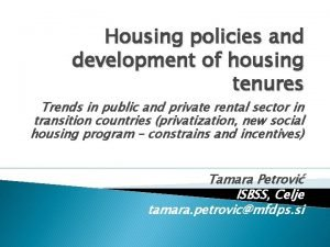Housing policies and development of housing tenures Trends