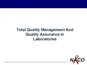 Total Quality Management And Quality Assurance In Laboratories