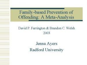 Familybased Prevention of Offending A MetaAnalysis David P