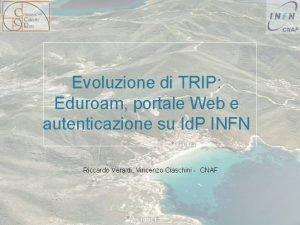 Evoluzione di TRIP Eduroam portale Web e autenticazione