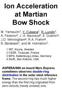 Ion Acceleration at Martian Bow Shock M Yamauchi
