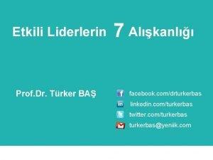 Etkili Liderlerin Prof Dr Trker BA 7 Alkanl