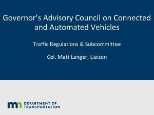 Governors Advisory Council on Connected and Automated Vehicles