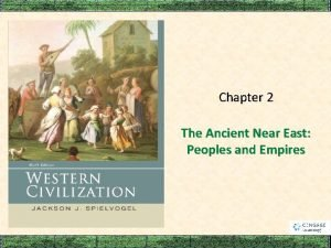 Chapter 2 The Ancient Near East Peoples and