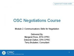 OSC Negotiations Course Module 2 Communications Skills for