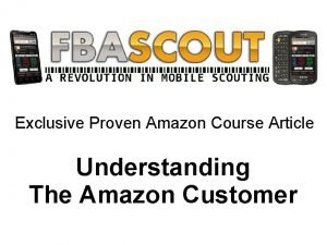 Exclusive Proven Amazon Course Article Understanding The Amazon