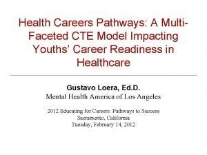Health Careers Pathways A Multi Faceted CTE Model