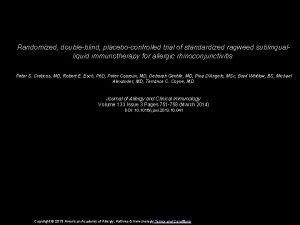 Randomized doubleblind placebocontrolled trial of standardized ragweed sublingualliquid