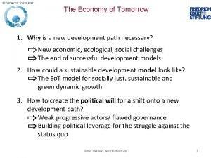 ECONOMY OF TOMORROW The Economy of Tomorrow 1