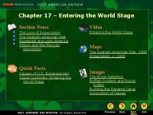 Chapter 17 Entering the World Stage Section Notes