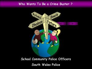 Who Wants To Be a Crime Buster School