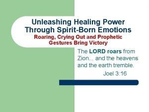 Unleashing Healing Power Through SpiritBorn Emotions Roaring Crying