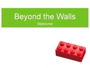Beyond the Walls Welcome Beyond the Walls O