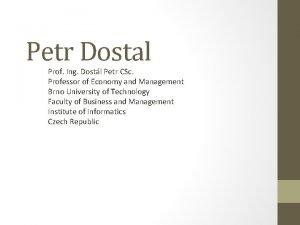 Petr Dostal Prof Ing Dostl Petr CSc Professor
