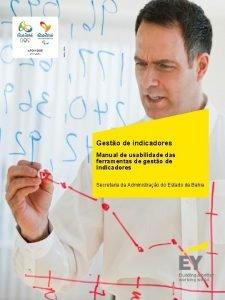 Gesto de indicadores Manual de usabilidade das ferramentas